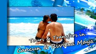 BOOK your CANCUN or RIVIERA MAYA tours and transfers now!