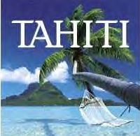 Begin the excitement here with Papeete, Tahiti!